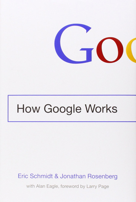 Start reading how google works by eric schmidt and jonathan rosenberg on your tablet, iphone, android and pc